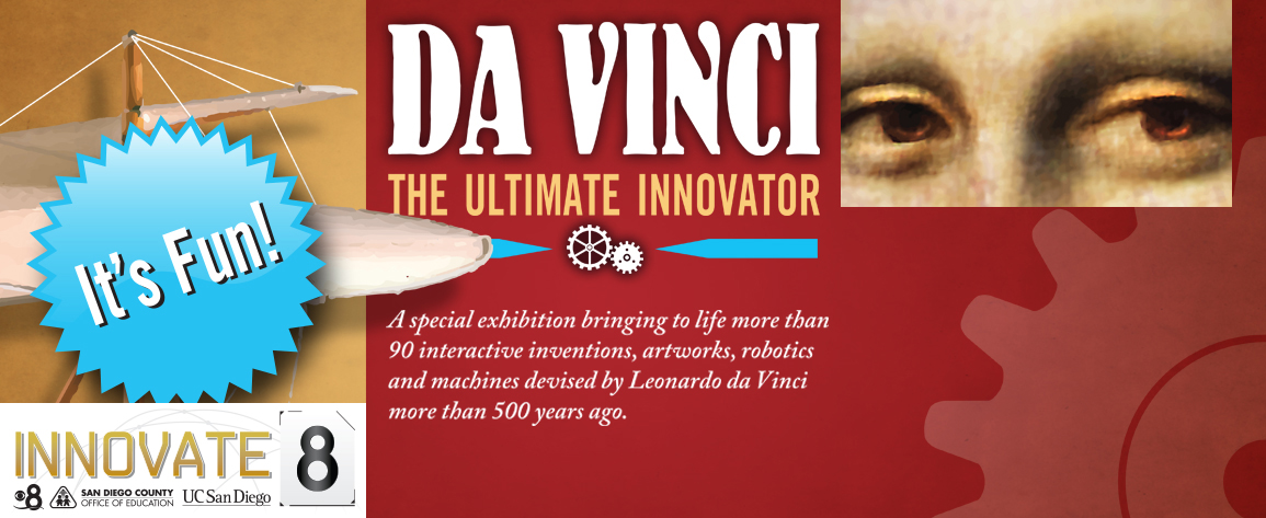Da Vinci: The Ultimate Innovator Now Open!